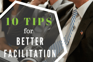 10 tips for better facilitation