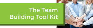 The Team Building Tool Kit